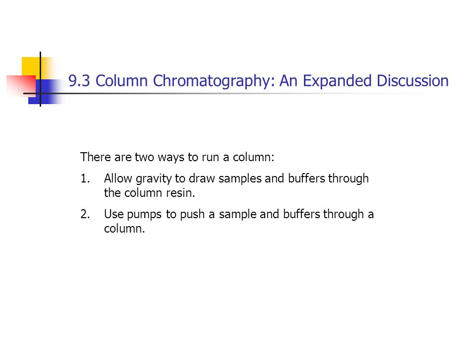 9.3 Column Chromatography: An Expanded Discussion