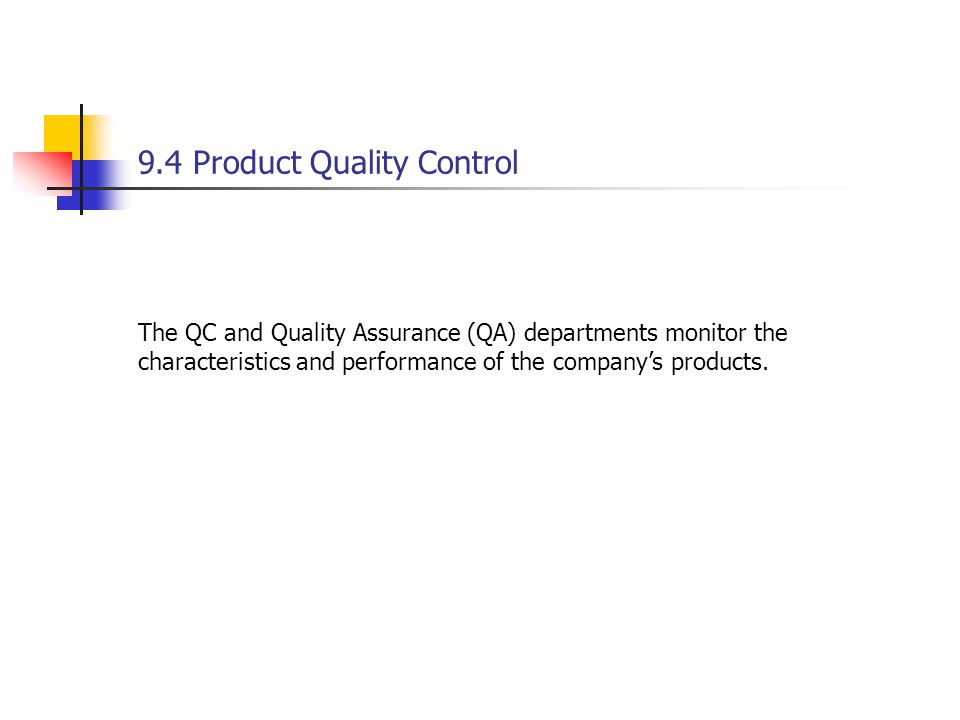 9.4 Product Quality Control