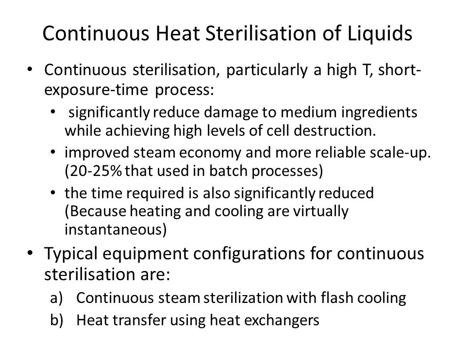 Continuous Heat Sterilisation of Liquids