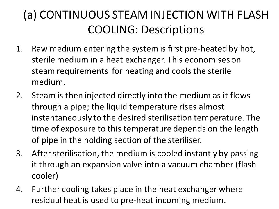 (a) CONTINUOUS STEAM INJECTION WITH FLASH COOLING: Descriptions