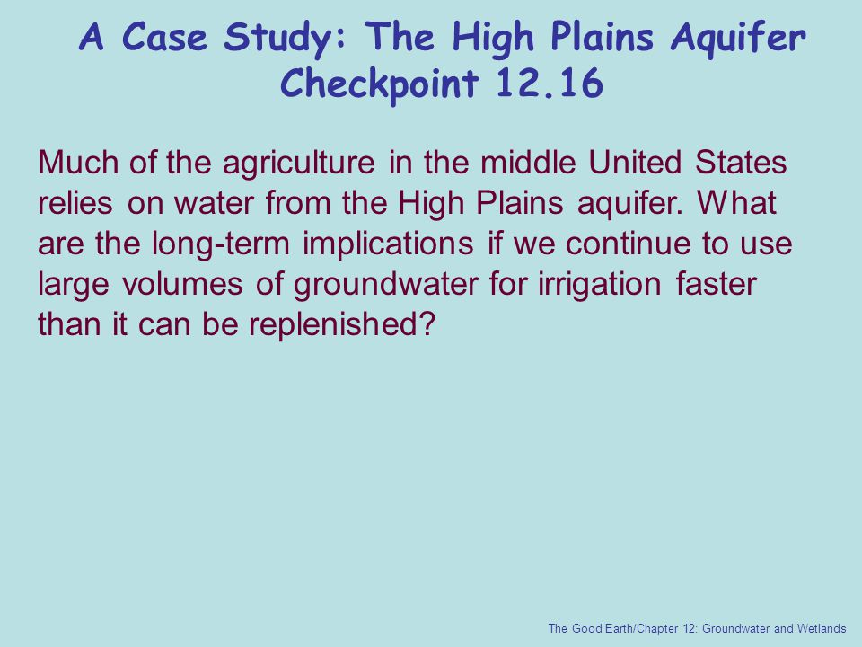 A Case Study: The High Plains Aquifer Checkpoint 12.16