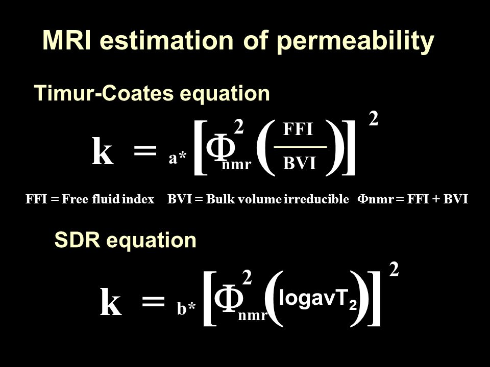 ( ) ( ) F k = F k = MRI estimation of permeability