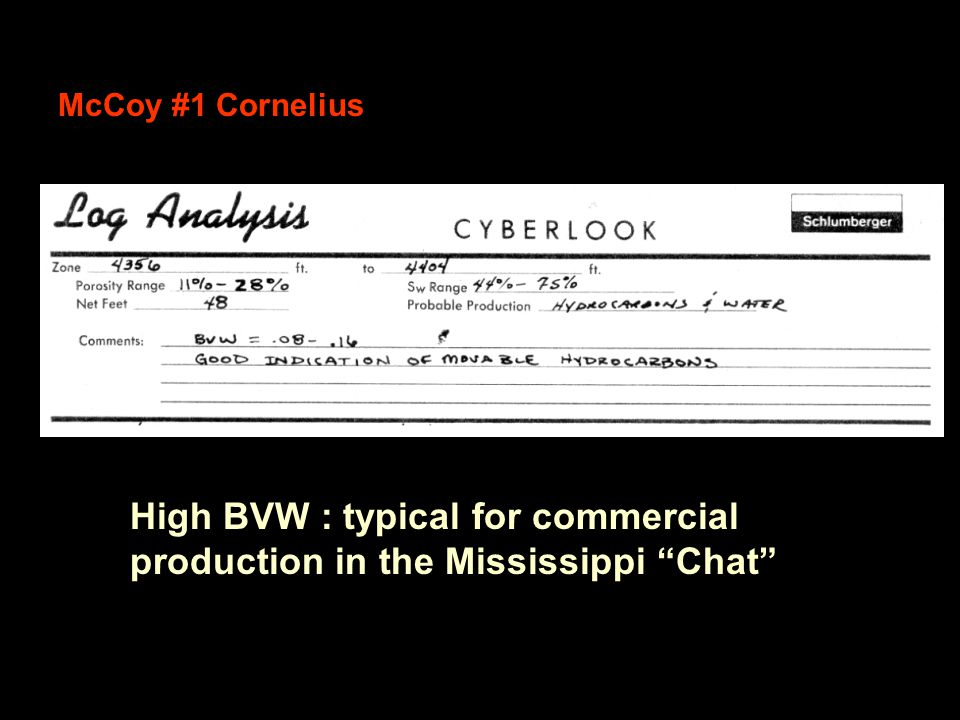 High BVW : typical for commercial production in the Mississippi Chat