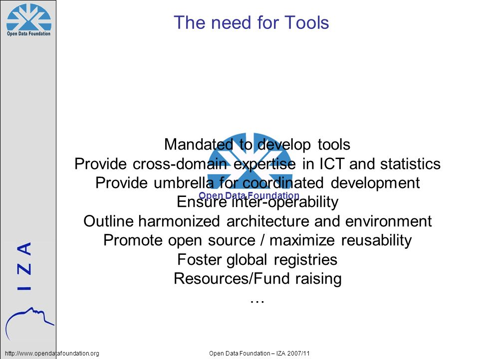 The need for Tools Mandated to develop tools