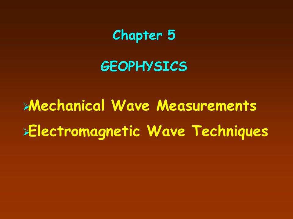 Mechanical Wave Measurements Electromagnetic Wave Techniques