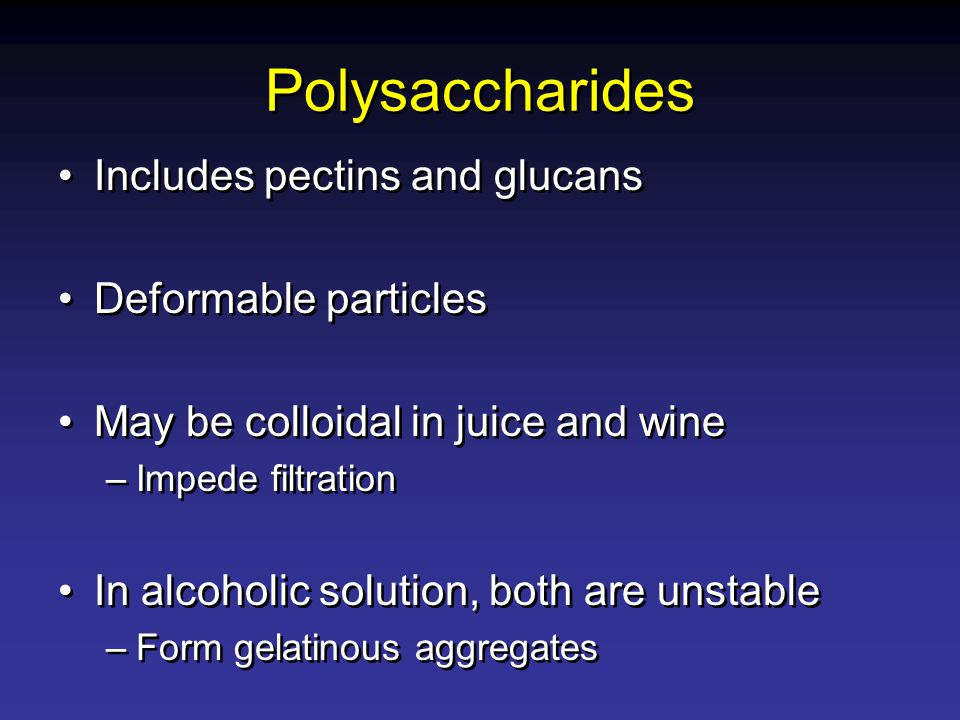 Polysaccharides Includes pectins and glucans Deformable particles