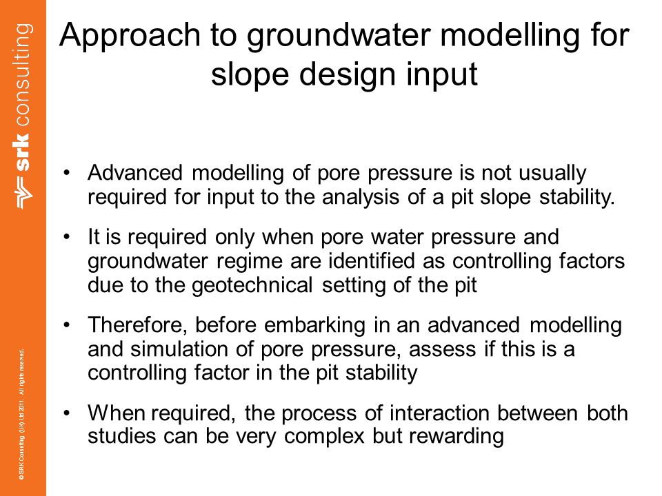 Approach to groundwater modelling for slope design input