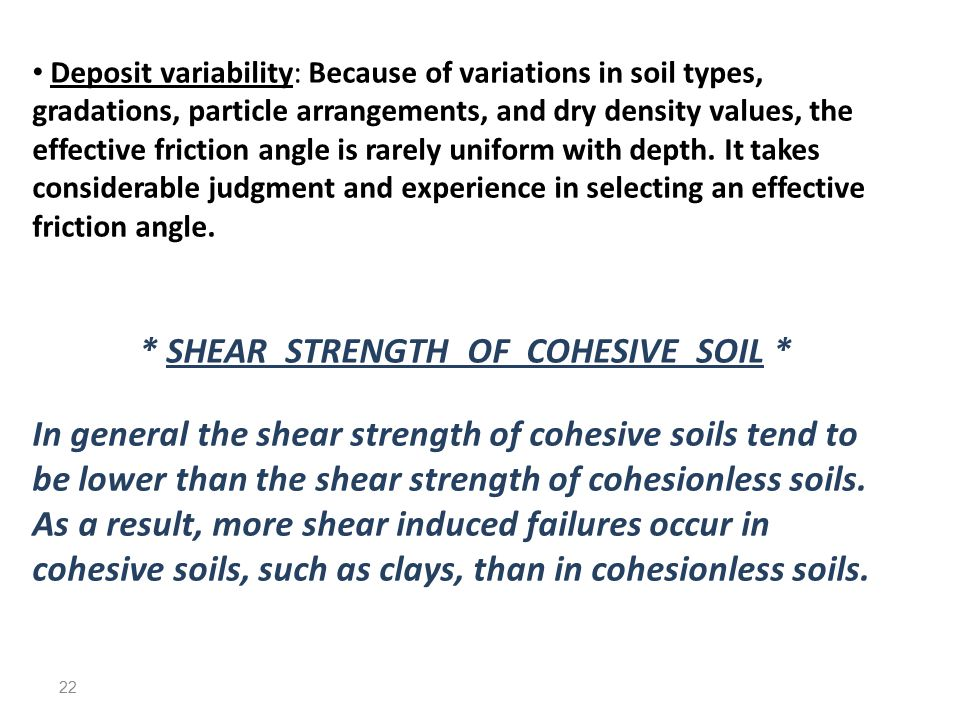 * SHEAR STRENGTH OF COHESIVE SOIL *
