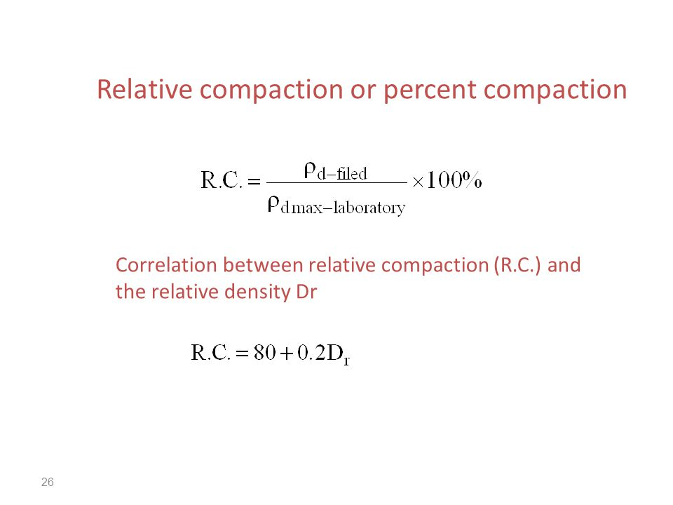 Relative compaction or percent compaction