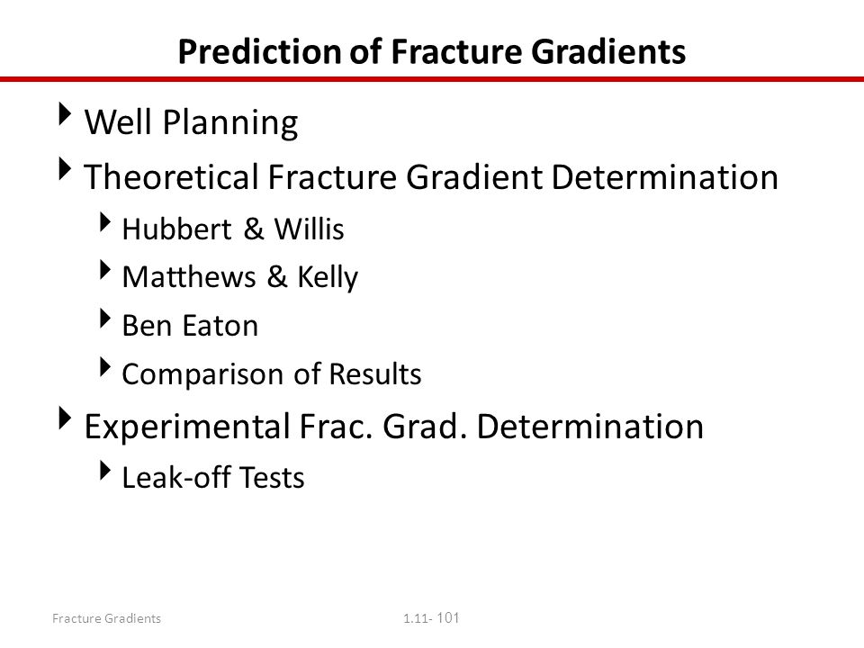 Prediction of Fracture Gradients