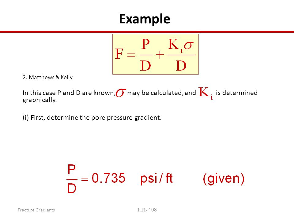Example 2. Matthews & Kelly. In this case P and D are known, may be calculated, and is determined graphically.