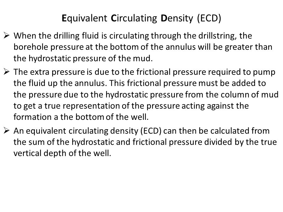 Equivalent Circulating Density (ECD)