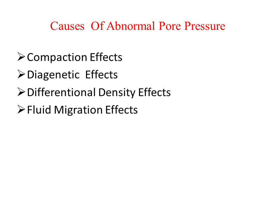 Causes Of Abnormal Pore Pressure