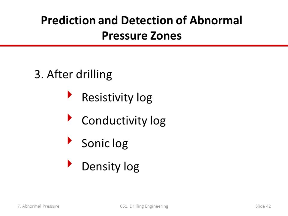 Prediction and Detection of Abnormal Pressure Zones