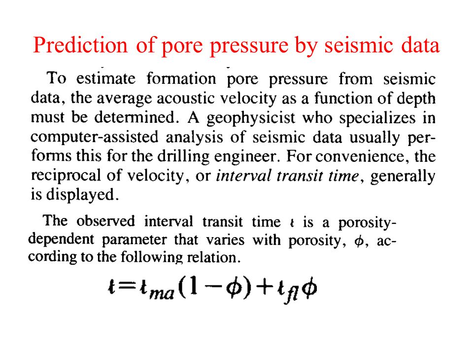 Prediction of pore pressure by seismic data