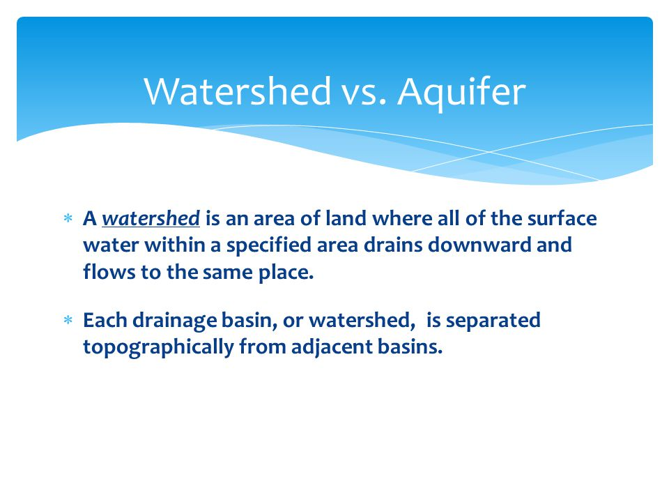 Watershed vs. Aquifer