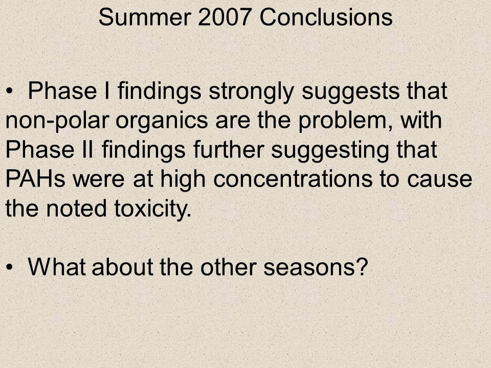 Summer 2007 Conclusions