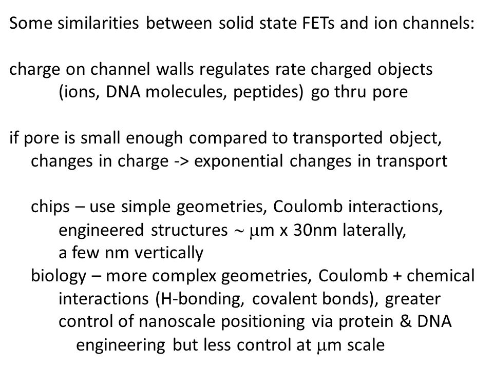 Some similarities between solid state FETs and ion channels: