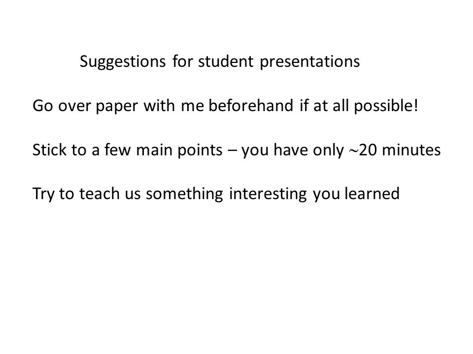 Suggestions for student presentations