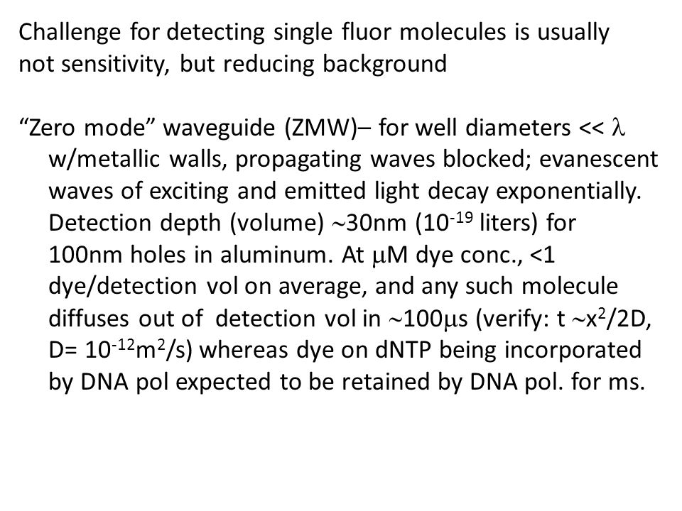 Challenge for detecting single fluor molecules is usually