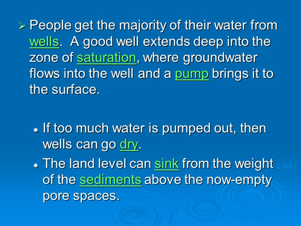 People get the majority of their water from wells