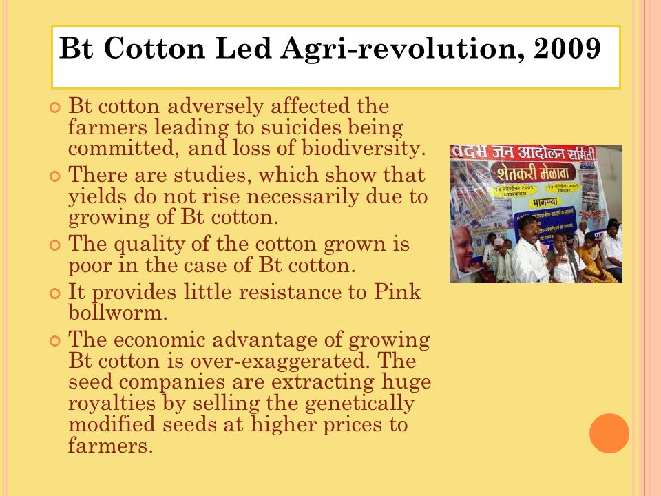 Bt Cotton Led Agri-revolution, 2009