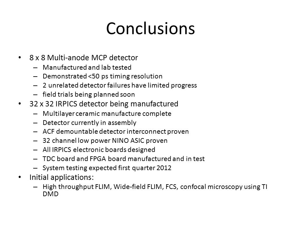 Conclusions 8 x 8 Multi-anode MCP detector