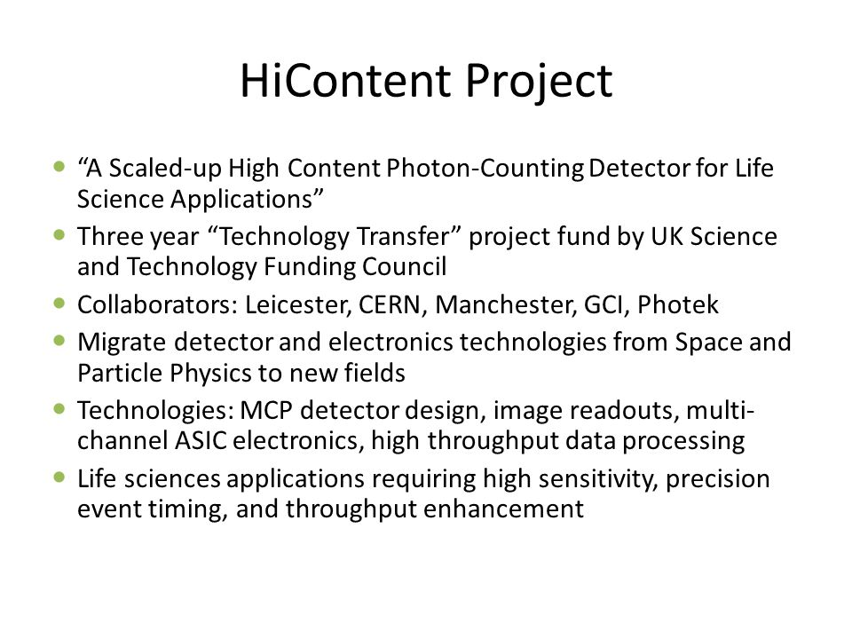 HiContent Project A Scaled-up High Content Photon-Counting Detector for Life Science Applications