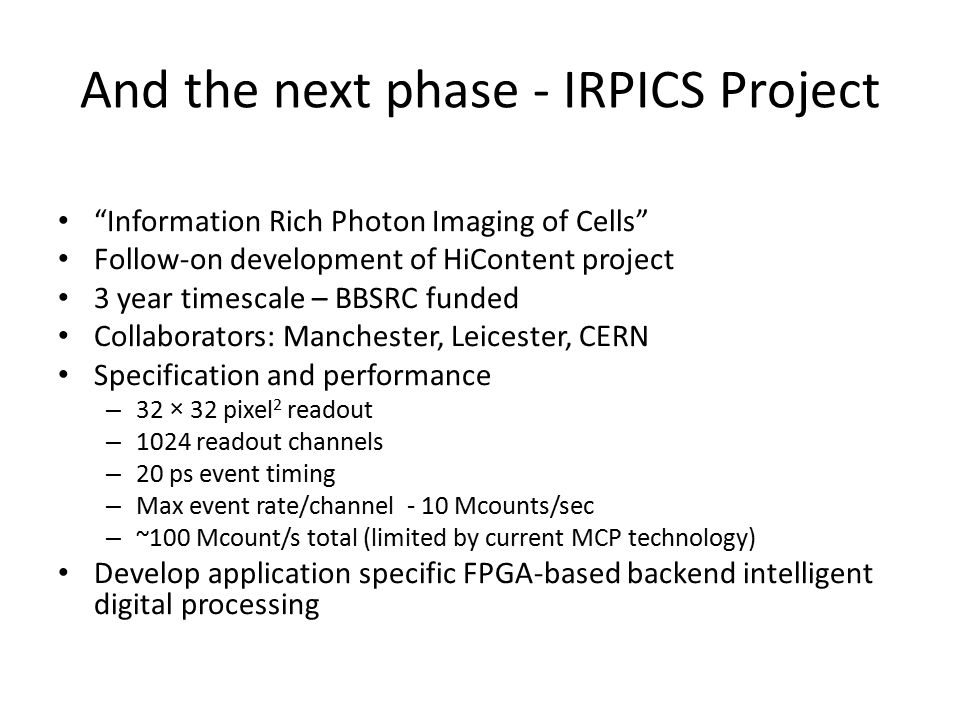And the next phase - IRPICS Project