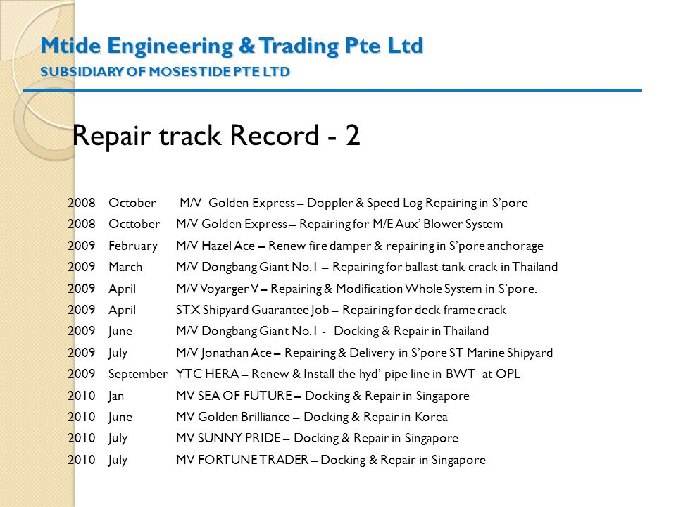Mtide Engineering & Trading Pte Ltd SUBSIDIARY OF MOSESTIDE PTE LTD
