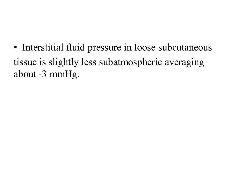 Interstitial fluid pressure in loose subcutaneous