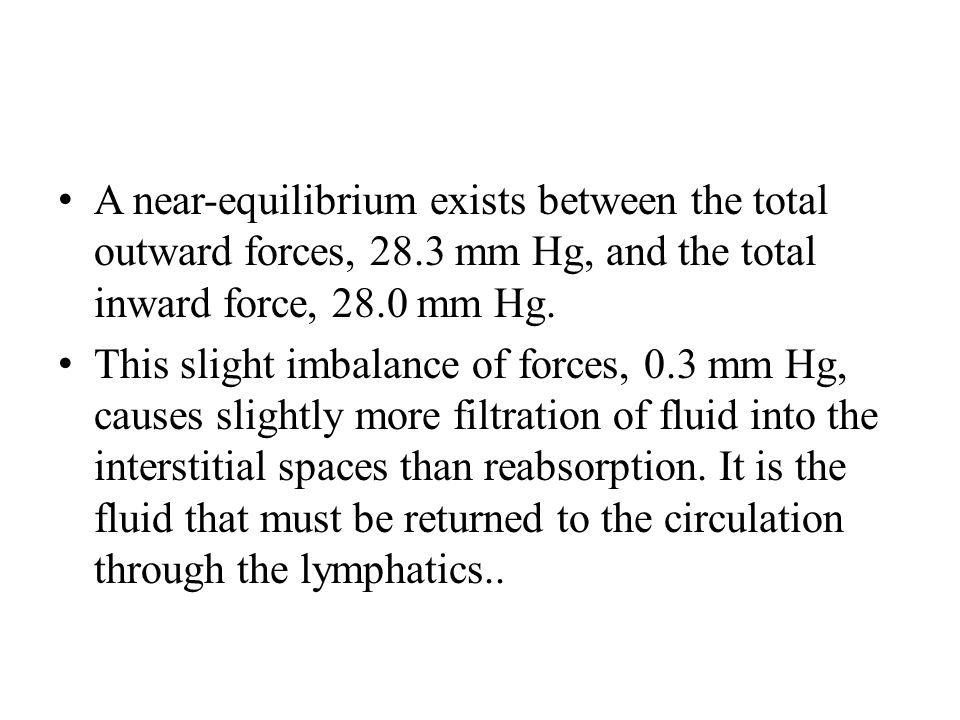 A near-equilibrium exists between the total outward forces, 28