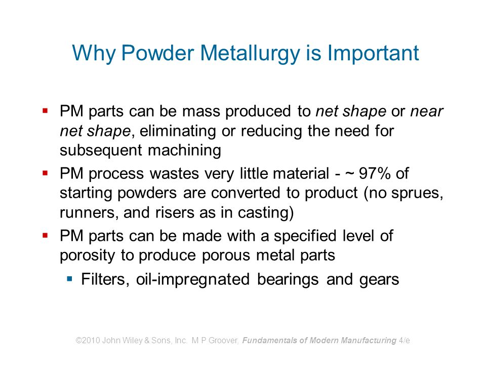 Why Powder Metallurgy is Important