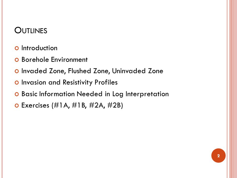 Outlines Introduction Borehole Environment