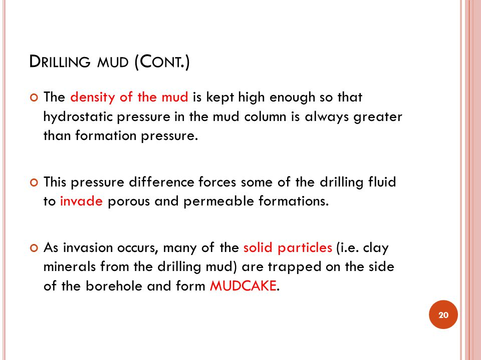 Drilling mud (Cont.)