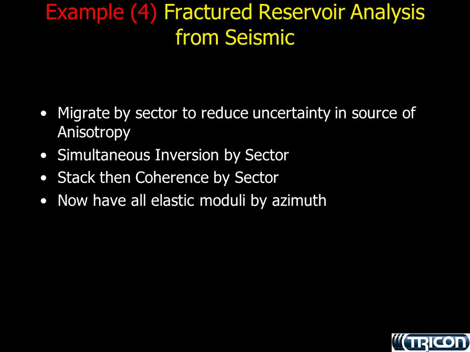 Example (4) Fractured Reservoir Analysis from Seismic