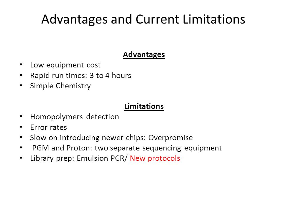 Advantages and Current Limitations