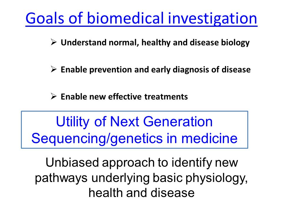 Goals of biomedical investigation
