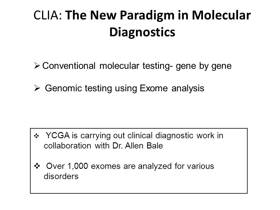 CLIA: The New Paradigm in Molecular Diagnostics