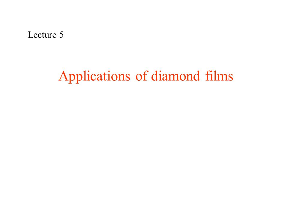 Applications of diamond films