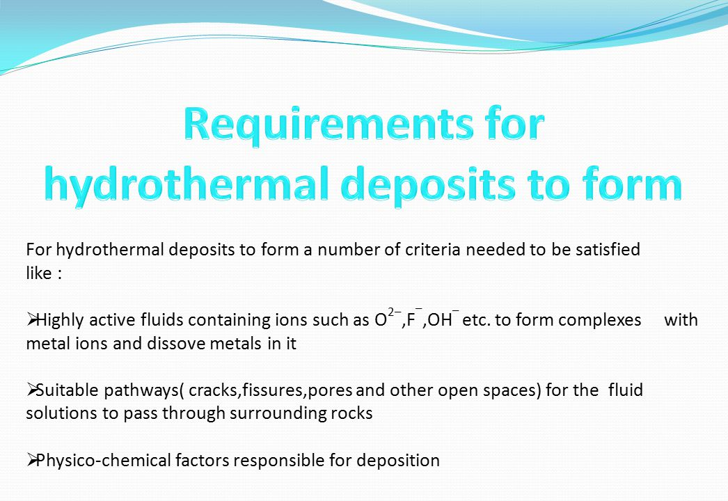 hydrothermal deposits to form