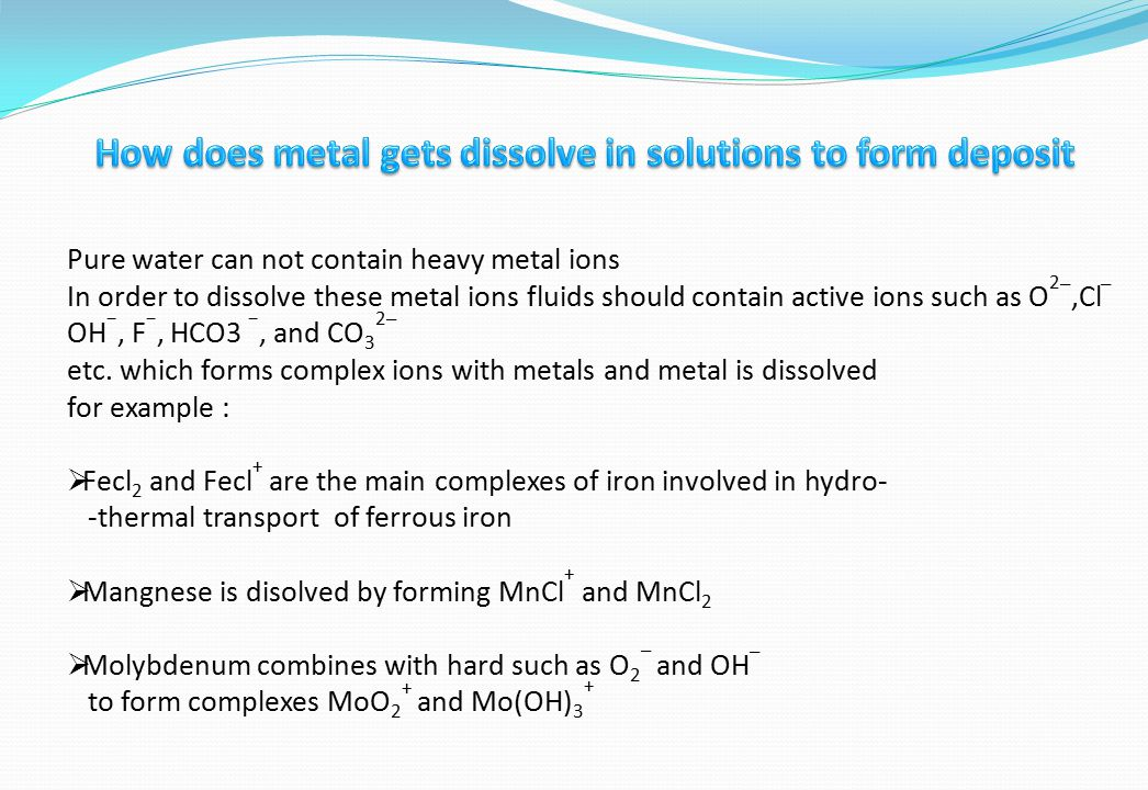 How does metal gets dissolve in solutions to form deposit