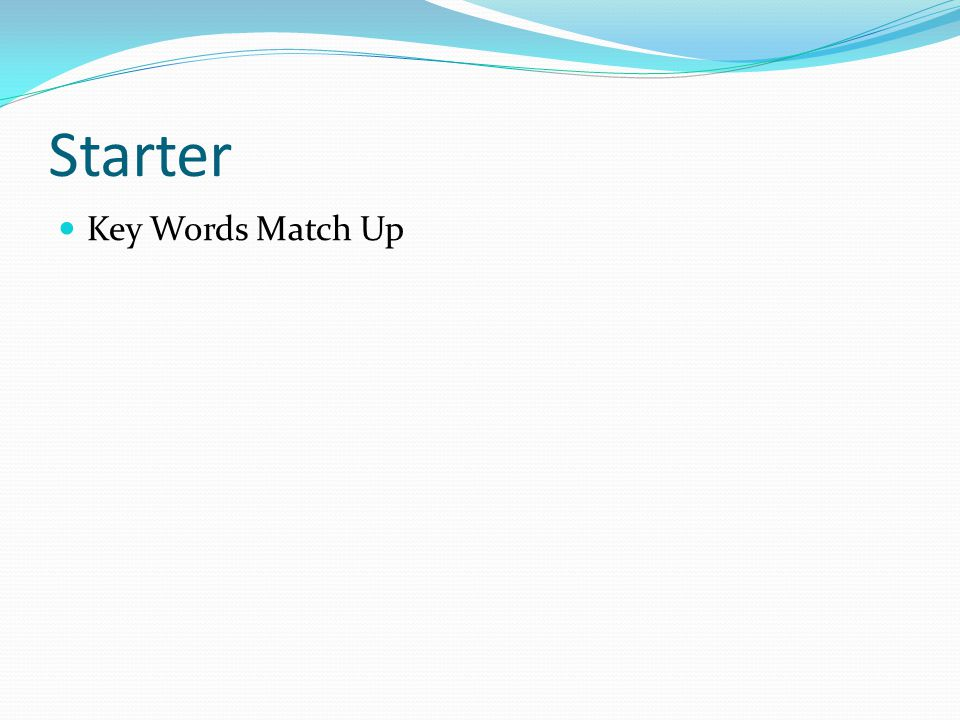 Starter Key Words Match Up
