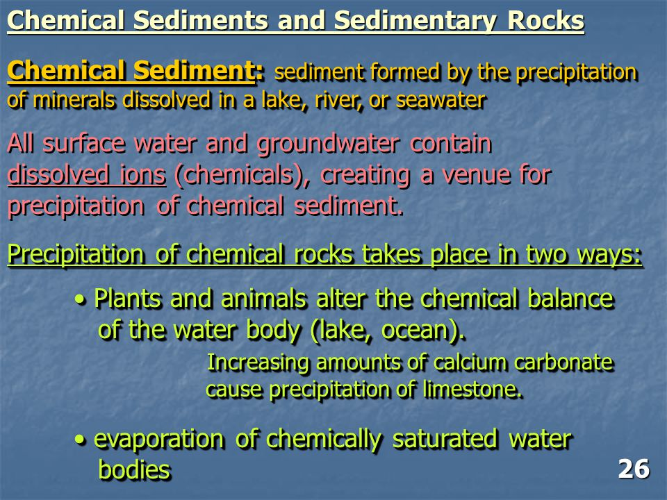 Chemical Sediments and Sedimentary Rocks