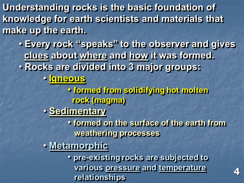 Understanding rocks is the basic foundation of