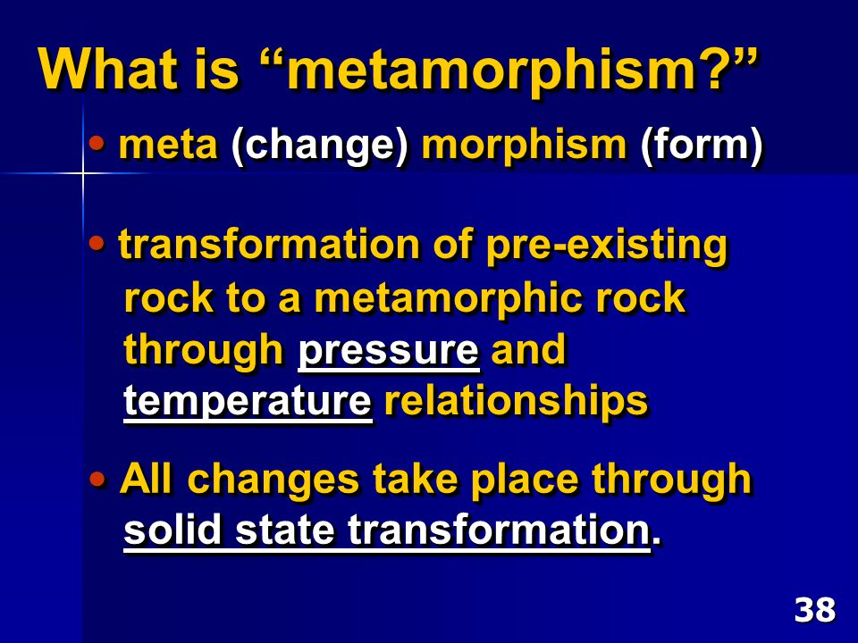 What is metamorphism
