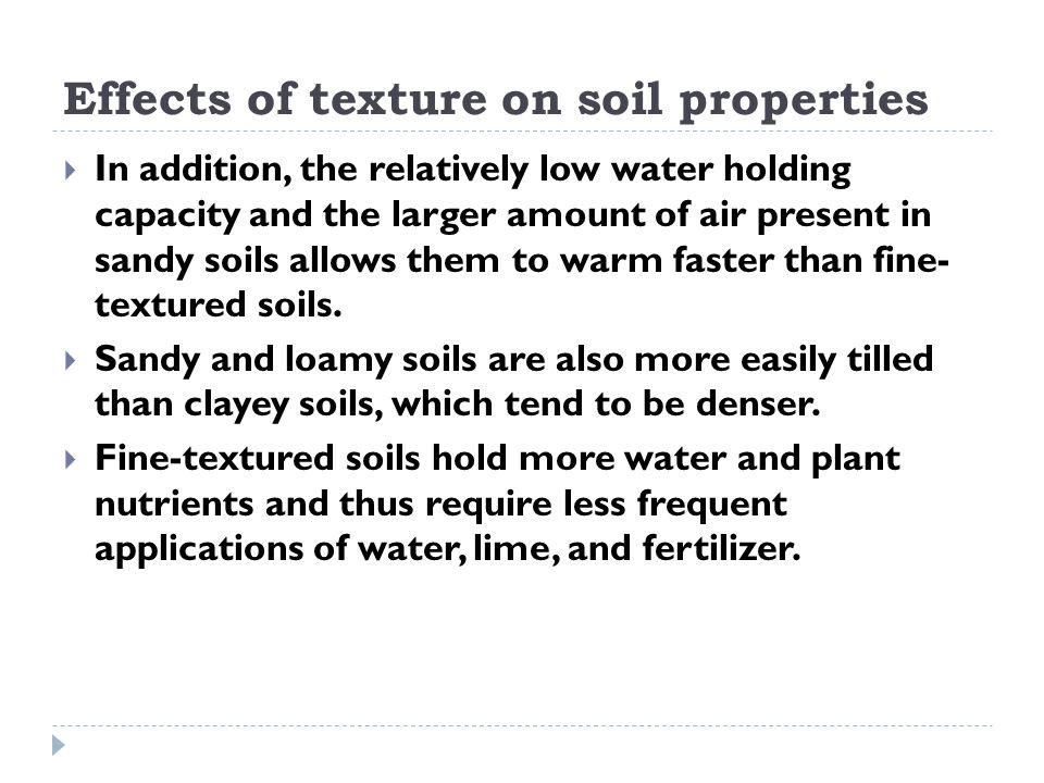 Effects of texture on soil properties