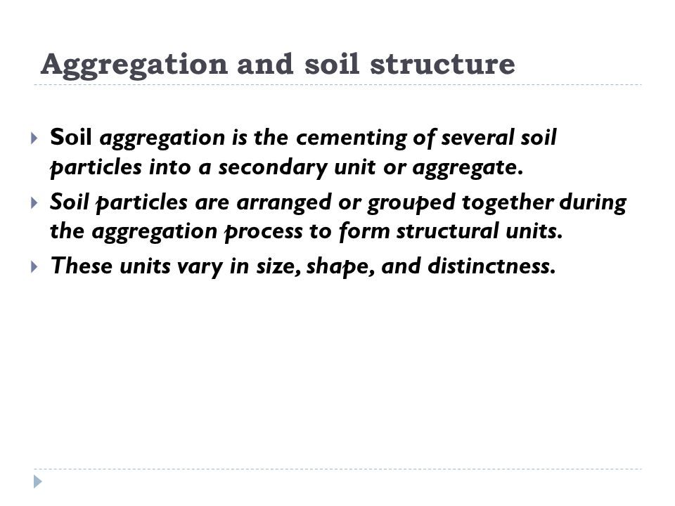 Aggregation and soil structure
