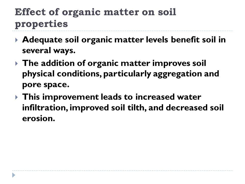 Effect of organic matter on soil properties