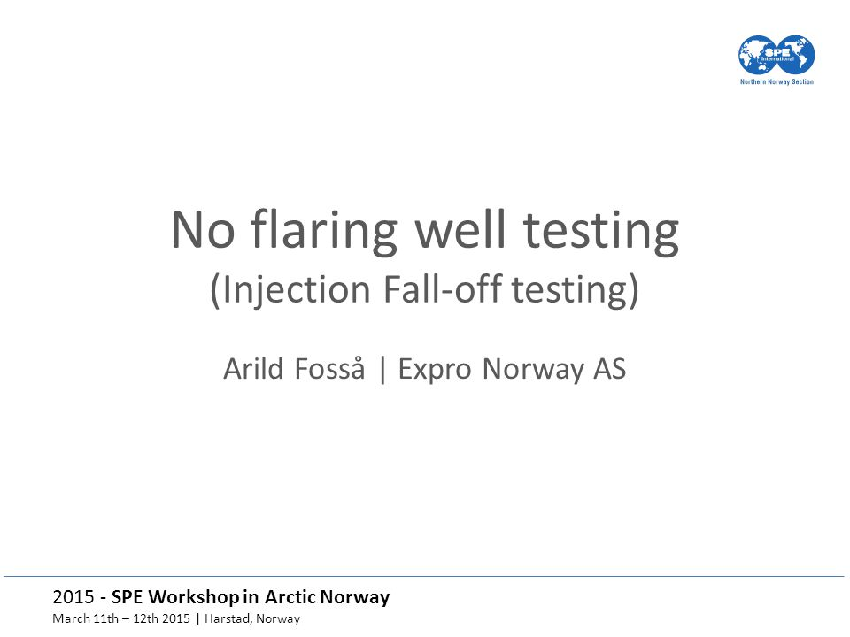 No flaring well testing (Injection Fall-off testing)